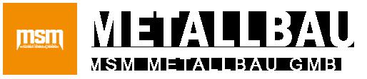 MSM | Metallbau - Stahlbau - Montagen